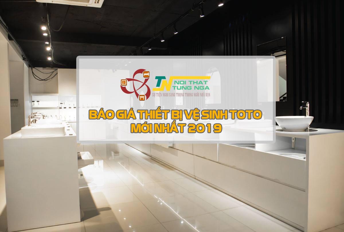 Bảng báo giá thiết bị vệ sinh TOTO năm 2019 cập nhật mới nhất