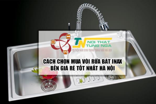 Cách chọn Vòi rửa bát INAX bền giá rẻ tốt nhất Hà Nội