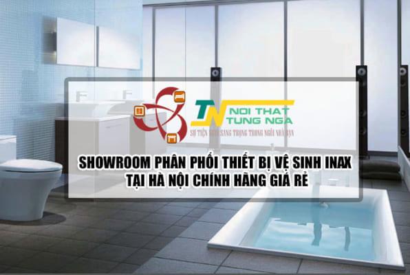 Showroom phân phối thiết bị vệ sinh Inax tại Hà Nội chính hãng giá rẻ