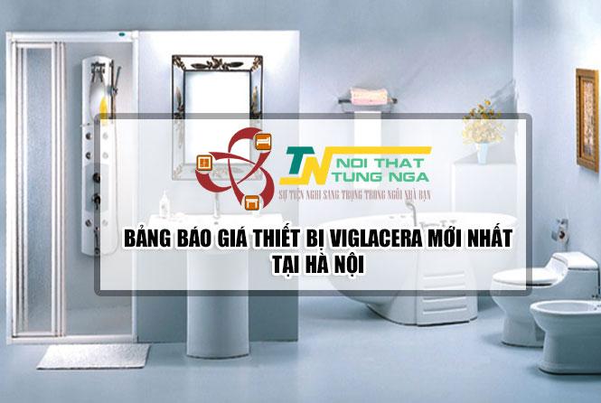 Báo Giá thiết bị vệ sinh viglacera tại Hà Nội