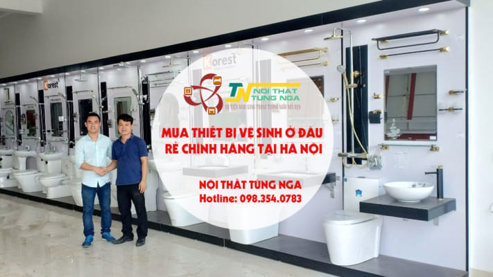 Mua thiết bị vệ sinh ở đâu rẻ chính hãng tại Hà Nội