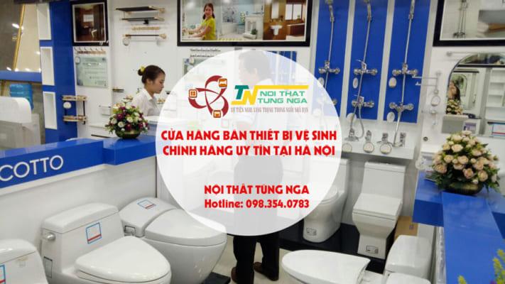Cửa hàng bán thiết bị vệ sinh chính hãng giá rẻ uy tín tại Hà Nội